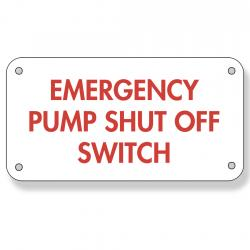 6 Inch X 12 Inch Aluminum Sign - Single Faced - Fire Red On White Emergency Shut Off Switch