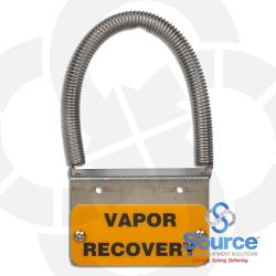 Clamp-On Tank Riser ID Tag  Vapor Recovery