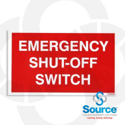 3 Inch X 5 Inch Decal - Single Faced - Fire Red Reverse On White -- (Source Only) -- Emergency Shut-Off Switch