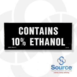 5 Inch X 2 Inch Decal - Contains 10% Ethanol