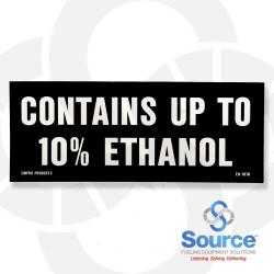 5 Inch X 2 Inch Decal - Contains Up To 10% Ethanol