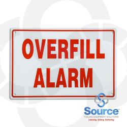 8 Inch X 12 Inch Aluminum Sign Red On White - Overfill Alarm